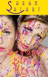 Beyond Bliss Kiss: The Adventures of Jaz Jimínez 2
