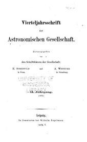 Vierteljahrschrift der Astronomischen Gesellschaft: Bände 11-12