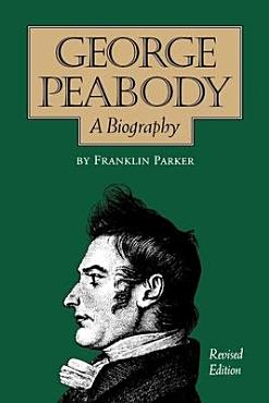 George Peabody  a Biography PDF