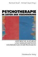 Psychotherapie in Zeiten der Ver  nderung PDF