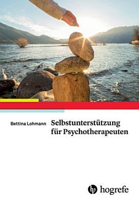 Selbstunterst  tzung f  r Psychotherapeuten PDF