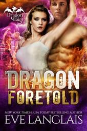 Dragon Foretold: Dragon Point #4