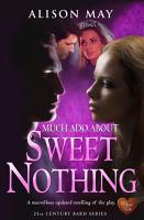Much Ado About Sweet Nothing PDF