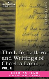 The Life, Letters, and Writings of Charles Lamb: Volume 2