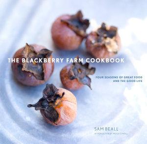 The Blackberry Farm Cookbook PDF