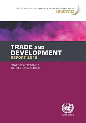 Trade and Development Report 2018
