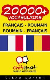20000+ Français - Roumain Roumain - Français Vocabulaire