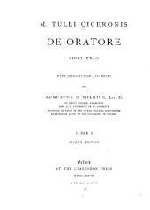 M. Tulli Ciceronis De oratore libri tres: Volume 1