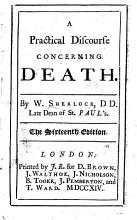 A Practical Discourse concerning Death     The sixteenth edition PDF