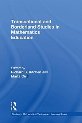 Transnational and Borderland Studies in Mathematics Education PDF