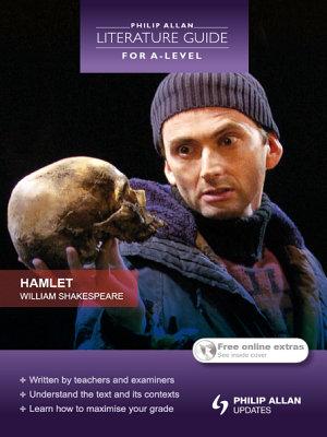 Philip Allan Literature Guide  for A Level   Hamlet