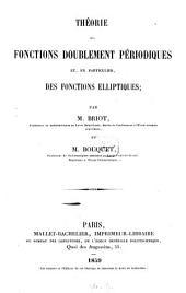 Théorie des fonctions doublement périodiques et, en particulier, des fonctions élliptiques