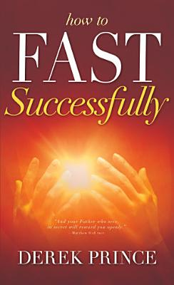 How to Fast Successfully