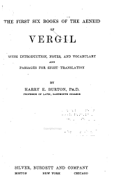 The first six books of the Aeneid of Vergil