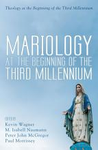 Mariology at the Beginning of the Third Millennium PDF
