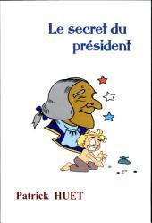 Le Secret du President