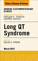 Long QT Syndrome  An Issue of Cardiac Electrophysiology Clinics PDF