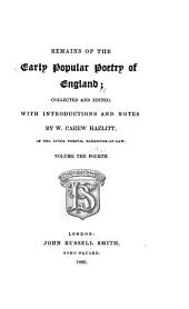 Remains of the Early Popular Poetry of England: Volume 4