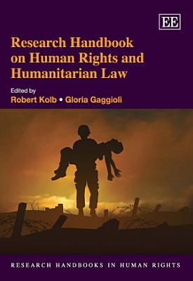 Research Handbook on Human Rights and Humanitarian Law PDF