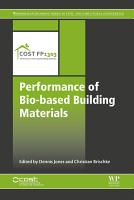 Performance of Bio based Building Materials PDF