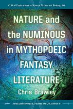 Nature and the Numinous in Mythopoeic Fantasy Literature