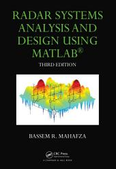 Radar Systems Analysis and Design Using MATLAB Third Edition: Edition 3