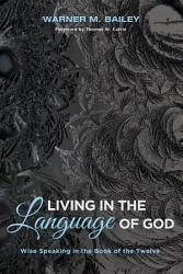 Living In The Language Of God Book PDF