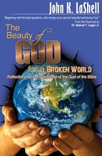 The Beauty of God for a Broken World