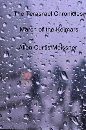 The Terasrael Chronicles: March of the Kelmars