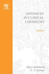 Advances in Clinical Chemistry: Volume 6