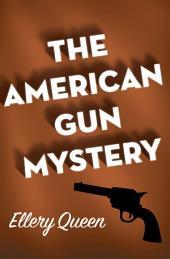 The American Gun Mystery