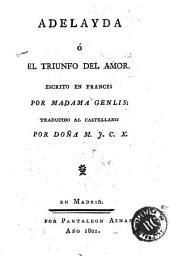 Adelayda, ó, El triunfo del amor