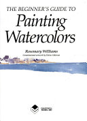 The Beginner's Guide to Painting Watercolors