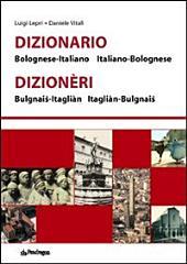 Dizionario bolognese-italiano, italiano bolognese