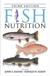 Fish Nutrition: Edition 3