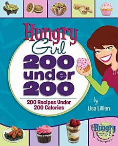 Hungry Girl  200 Under 200 Book