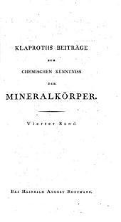Beiträge zur chemischen Kenntnis der Mineralkörper: Band 4