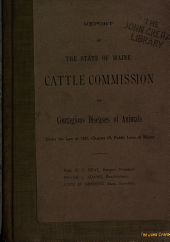 Report of the State of Maine Cattle Commission on Contagious Diseases of Animals, Under the Law of 1887, Chapter 19, Public Laws of Maine