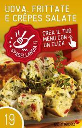 Uova, Frittate e Crepes salate: Spadellandia