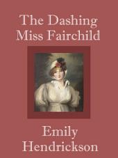 The Dashing Miss Fairchild