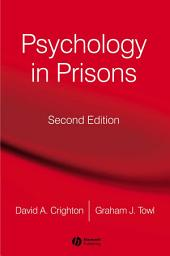 Psychology in Prisons: Edition 2