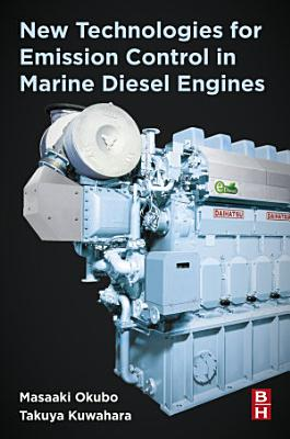 New Technologies for Emission Control in Marine Diesel Engines