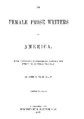 THE FEMALE PROSE WRITERS OF AMERICA
