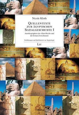 Quellentexte zur   gyptischen Sozialgeschichte I PDF