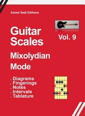 Guitar Scales Mixolydian Mode Vol. 9