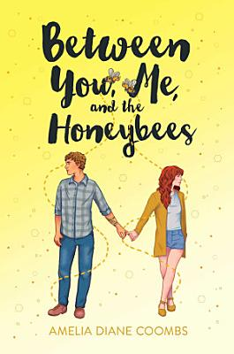 Between You  Me  and the Honeybees
