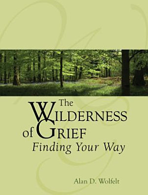 The Wilderness of Grief