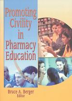 Promoting Civility in Pharmacy Education