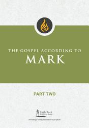 The Gospel According To Mark Part Two Book PDF
