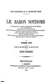 """""""Le"""" baron Nothomb : 2. partie: discours diplomatiques: secrétaire-rapporteur de la commission de constitution et membre du comité diplomatique ..."""